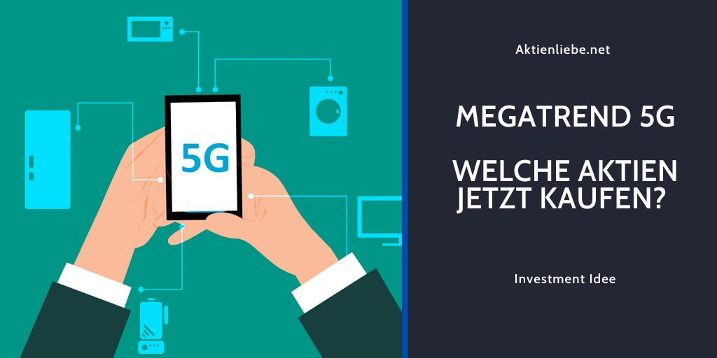 Megatrend 5G – Welche Aktien jetztkaufen?