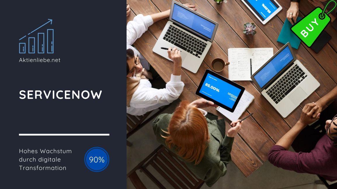 ServiceNow – Hohes Wachstum durch digitale Transformation,kaufen?