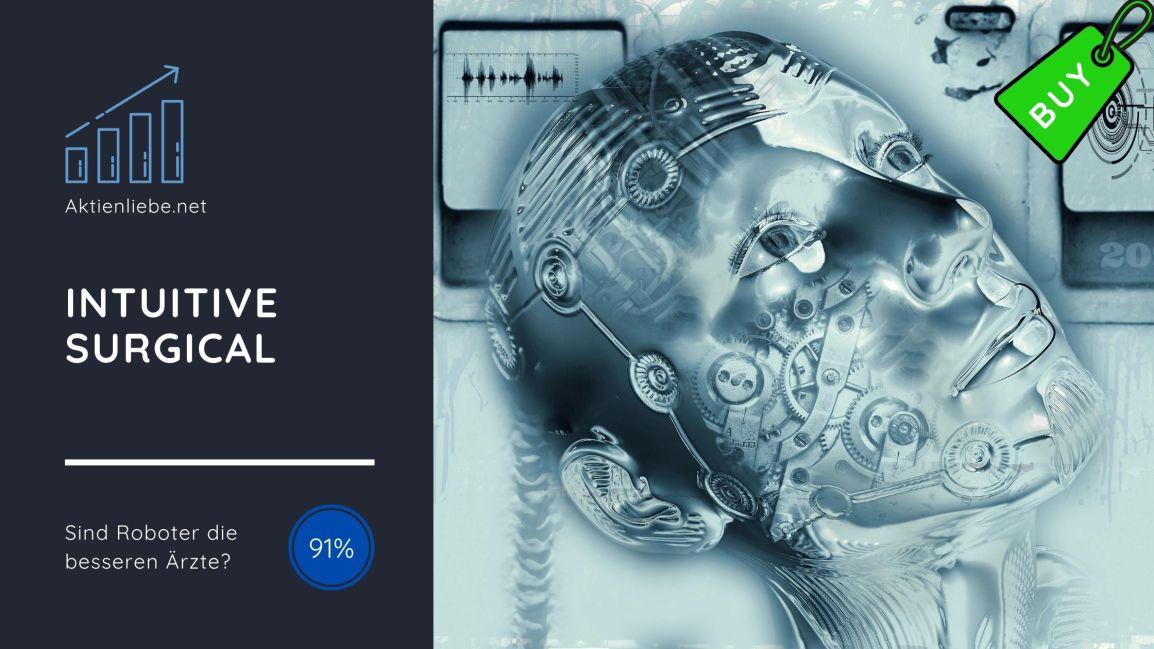 Intuitive Surgical – Sind Roboter die besserenÄrzte?