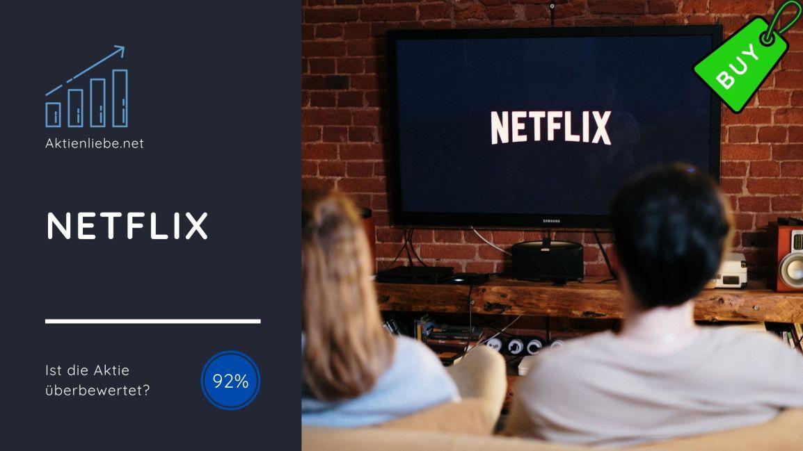 Netflix – Ist die Aktieüberbewertet?