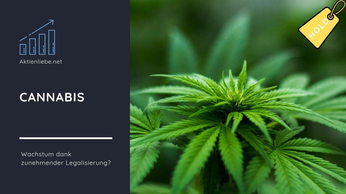 Leserwunsch: Cannabis –  Wachstum dank zunehmenderLegalisierung?