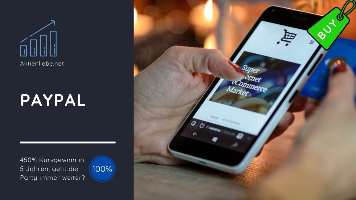 PayPal – 450% Kursgewinn in 5 Jahren, geht die Party immerweiter?